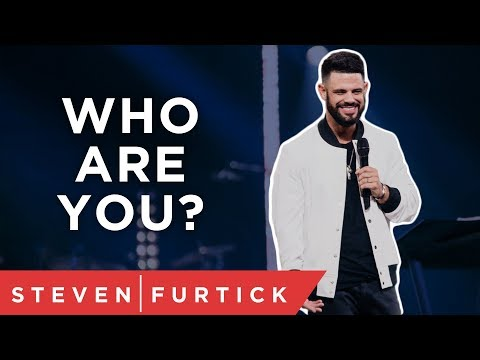 Do you know who you are? | Pastor Steven Furtick