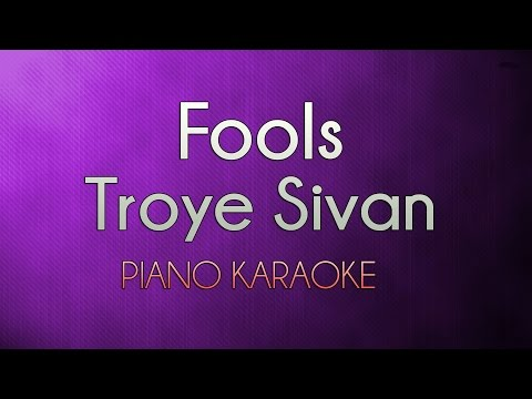 Fools - Troye Sivan | Higher Key (Official Piano Karaoke Instrumental Lyrics Cover Sing Along)