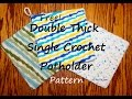 Double Thick Single Crochet Potholder - Free Crochet Pattern by Yay For Yarn