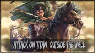 | Attack On Titan Tribute Game | Outside The Wall Completed |