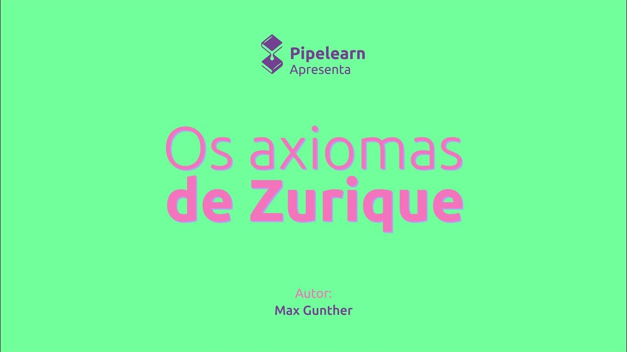 Os Axiomas De Zurique Ebook