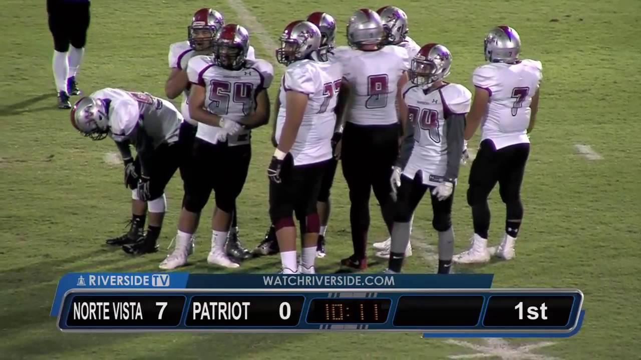 Riversidetv Hs Football Norte Vista Vs Patriot Youtube
