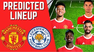 PREDICTED LINEUP - MANCHESTER UNITED VS LEICESTER CITY - PREMIER LEAGUE 2021/22!