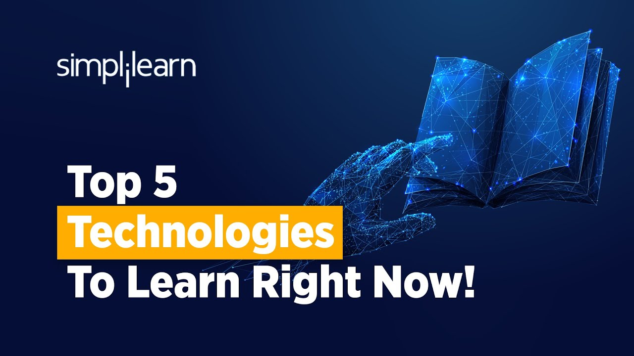 Top 5 Technologies To Learn Right Now! | Top 5 Most In-demand Technologies