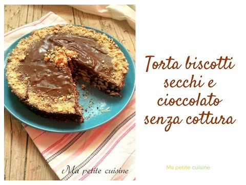 Torta biscotti secchi e cioccolato senza cottura