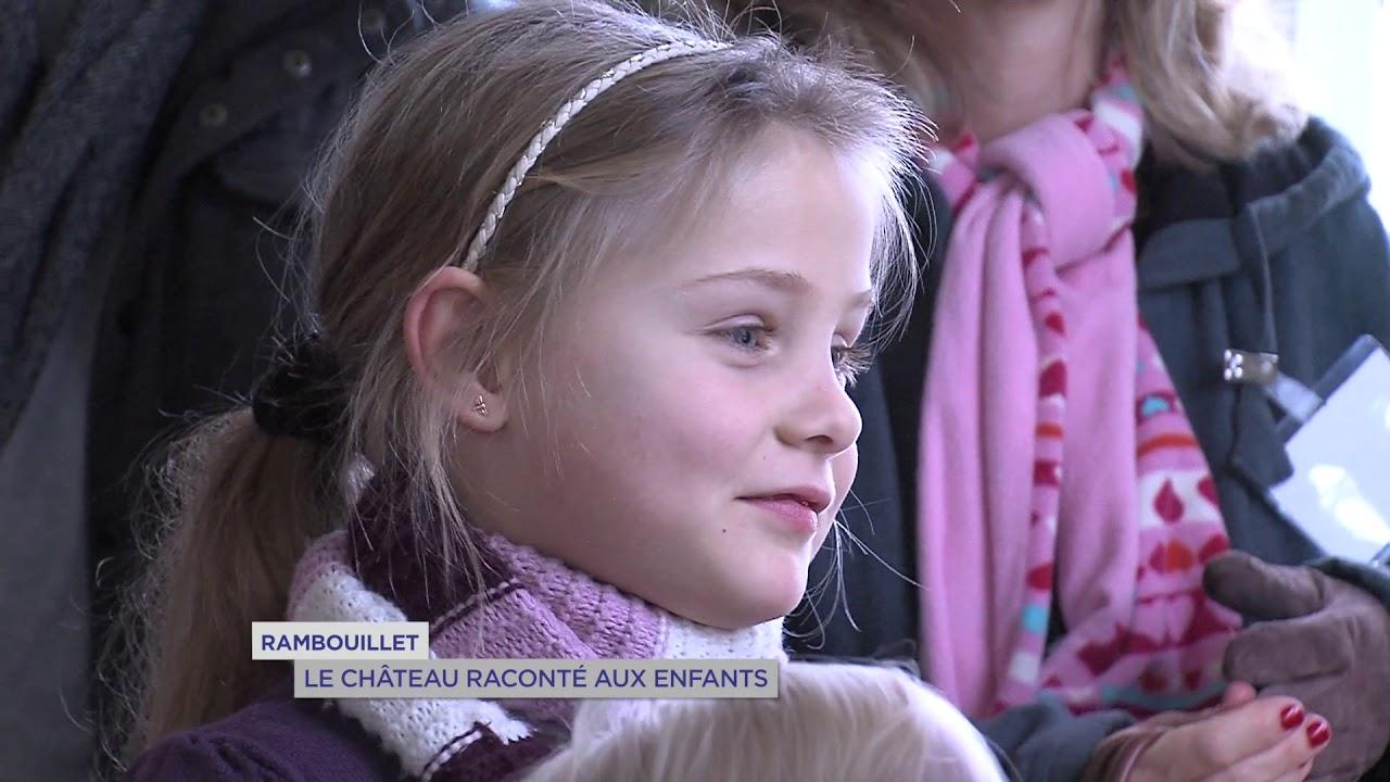 Yvelines | Rambouillet : Le château raconté aux enfants