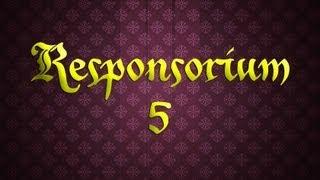 Responsorium #5
