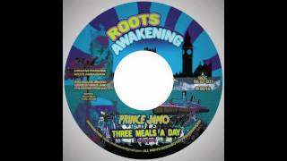 ROOTS AWAKENING RA07001 PRINCE JAMO THREE MEALS A DAY.mp4