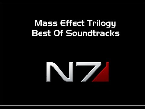 Mass Effect Trilogy Best Soundtracks