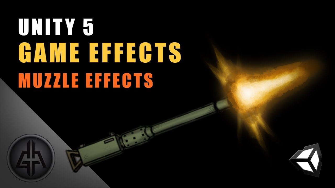 Unity 5 - Game Effects VFX - 2D Muzzle Flash