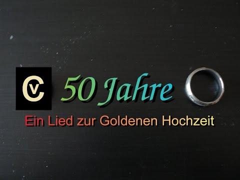 50 Jahre Ein Lied Zur Goldenen Hochzeit