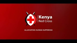 Kenya Red Cross Society Institutional Video 2017