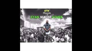 Olamide - Matters Arising (EYAN MAYWEATHER ALBUM)