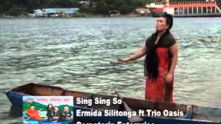 Video Sing Sing Ho - Ermida Silitonga ft. Trio Oasis download MP3, 3GP, MP4, WEBM, AVI, FLV Juni 2018