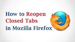 How to Reopen Closed Tabs in Mozilla Firefox