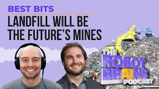 Why present day waste dumps will be the mines of the future | Best Bits