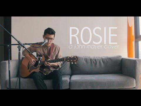 Rosie - A John Mayer Cover // Daniel Oliver Choo