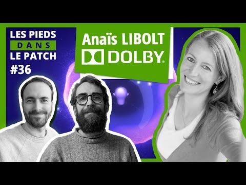 LPDLP #36 - Vous saurez tout sur Dolby après cette interview d'Anaïs Libolt !