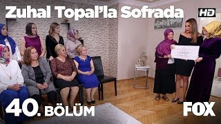 Zuhal Topal39;la Sofrada 40 Bölüm