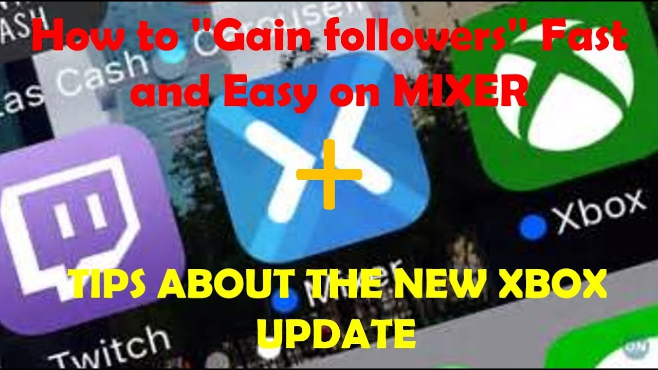 How to ''Gain followers'' Fast and Easy on MIXER + TIPS ABOUT THE NEW  UPDATE! (2017)