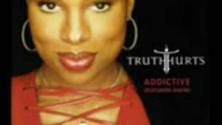 Truth Hurts - For your precious love