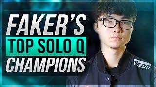 FAKER'S TOP SOLO QUEUE CHAMPIONS - League of Legends