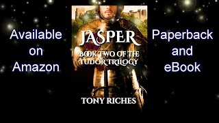 Book Trailer: Jasper - Book Two of the Tudor Trilogy