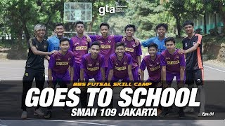 BBS FUTSAL SKILL CAMP #GoesToSchool
