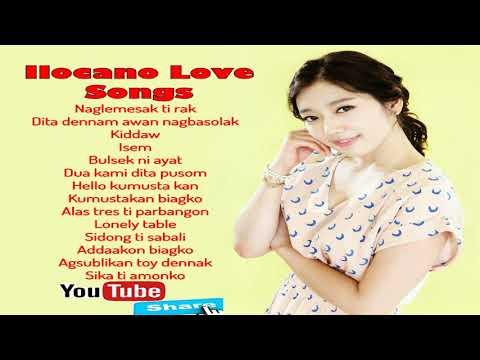 Naglemmesak Ti Arak Ilocano Love Songs - Ilokano Playlist 2018 + Lyrics