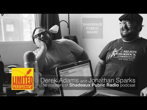Shadeaux Public Radio on Limited Perspective