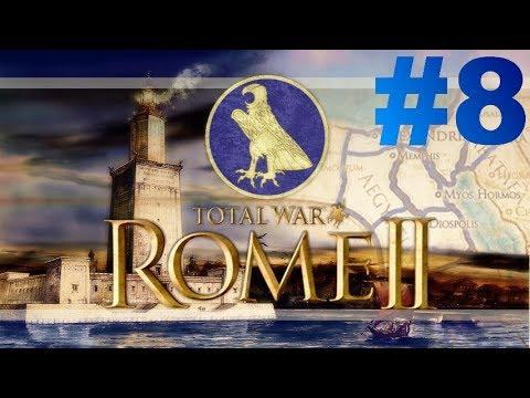 Total War: Rome II - Le Réveil des Pharaons - Episode VIII