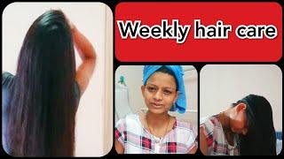 My weekly hair care routine || हमे हर हप्ते अपने बालों का ध्यान कैसे रखना चाहीये ||