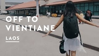 GOING TO VIENTIANE IN LAOS | Travel Vlog 042, 2017 | Visa Run - Digital Nomad