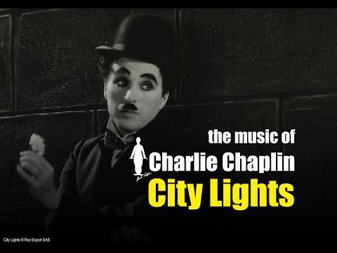 Charlie Chaplin - City Lights (Original Motion Picture Soundtrack)