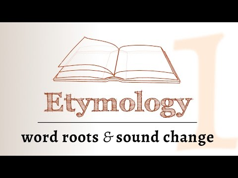 Etymology - sound change, roots & derivation (Etymology 1 of 2)