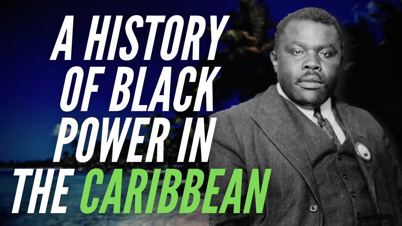 A History Of Black Power In The Caribbean