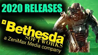 Bethesda's Potential 2020 Releases