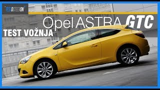 TEST VOŽNJA///Opel Astra GTC///1.6 TURBO 180hp
