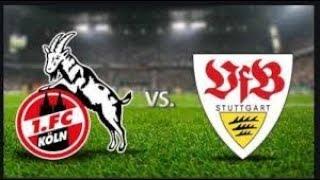 Bundesliga:1.FC Köln vs VFB Stuttgart
