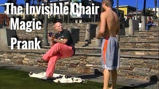 Invisible Chair Magic PRANK!(David Bonfadini and Riley Pro Magician shows their invisible chair to the people of Huntington Beach, California! Follow my Craziness on all my social medias ..., 2013-11-03T17:18:14.000Z)