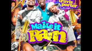 Travis Porter - Make It Rain (Remix)