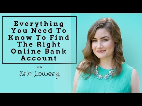 Everything You Need To Know To Find The Right Online Bank Account with Erin Lowery ||AUDIO ONLY||