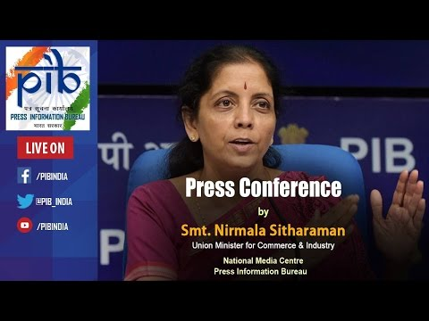 Press Conference by Commerce and Industry Minister Smt. Nirmala Sitharaman