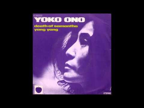 "Yoko Ono featuring Plastic Ono Band ""Yang Yang"""
