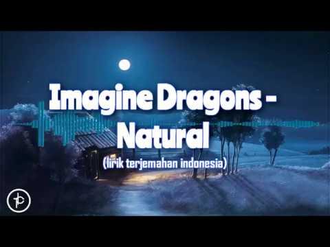 Imagine Dragons - Natural (Lirik dan Arti)   Terjamahan Indonesia