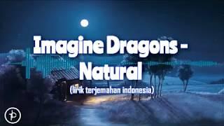 Download Lagu Imagine Dragons - Natural (Lirik dan Arti) | Terjamahan Indonesia mp3
