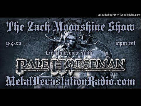 Pale Horsemen - Interview 2020 - The Zach Moonshine Show