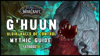 G'huun Mythic Guide - FATBOSS