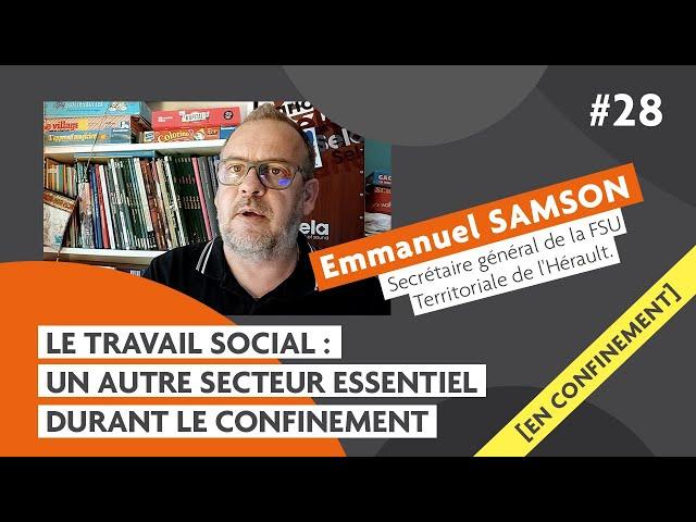 Les services sociaux pendant la crise du #Covid19 avec Emmanuel Samson : Carmagnole confinée #28