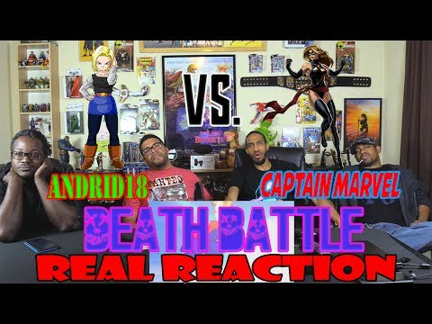 Android 18 vs. Captain Marvel….DEATH BATTLE…REAL REACTION